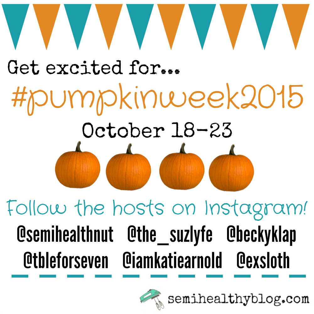 #pumpkinweek2015 promo for IG UPDATE 10-12