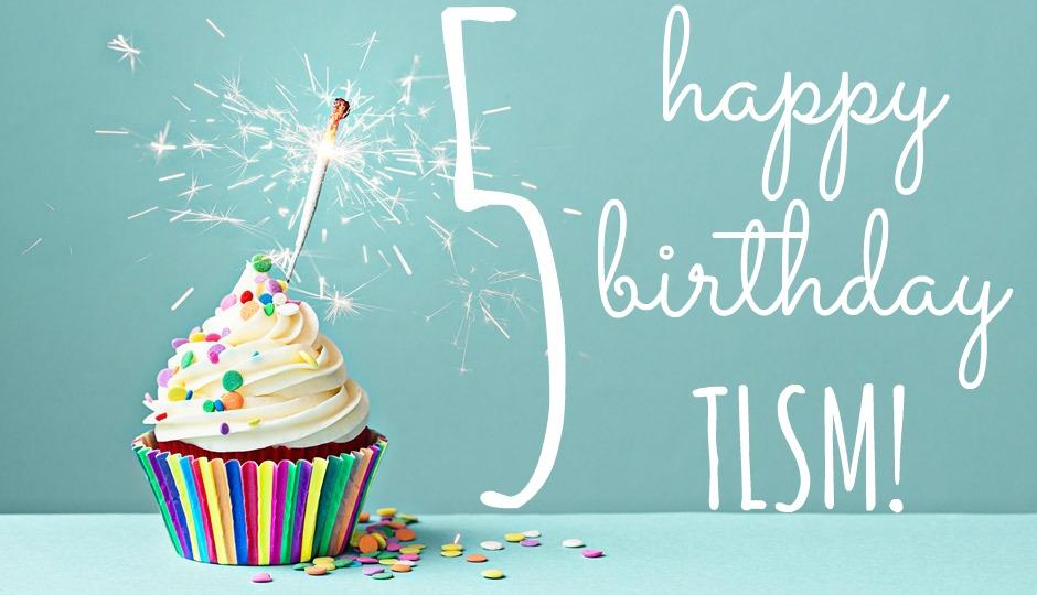 tlsm turns 5
