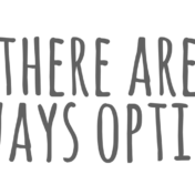 there-are-always-options