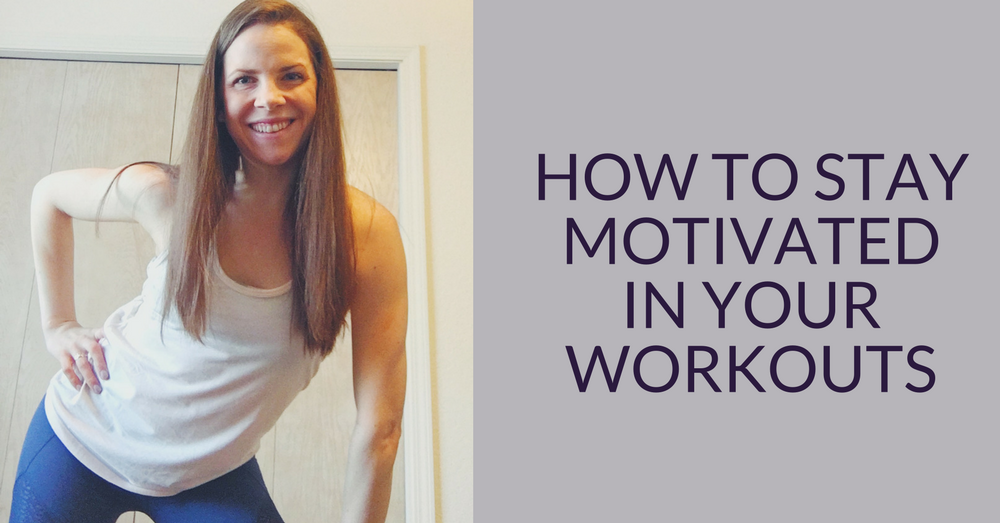 How to stay motivated in your workouts