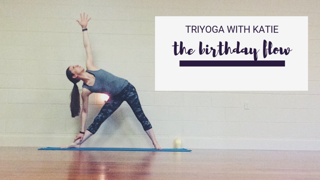 Birthday Flow TriYoga with Katie