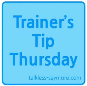 Trainers Tip