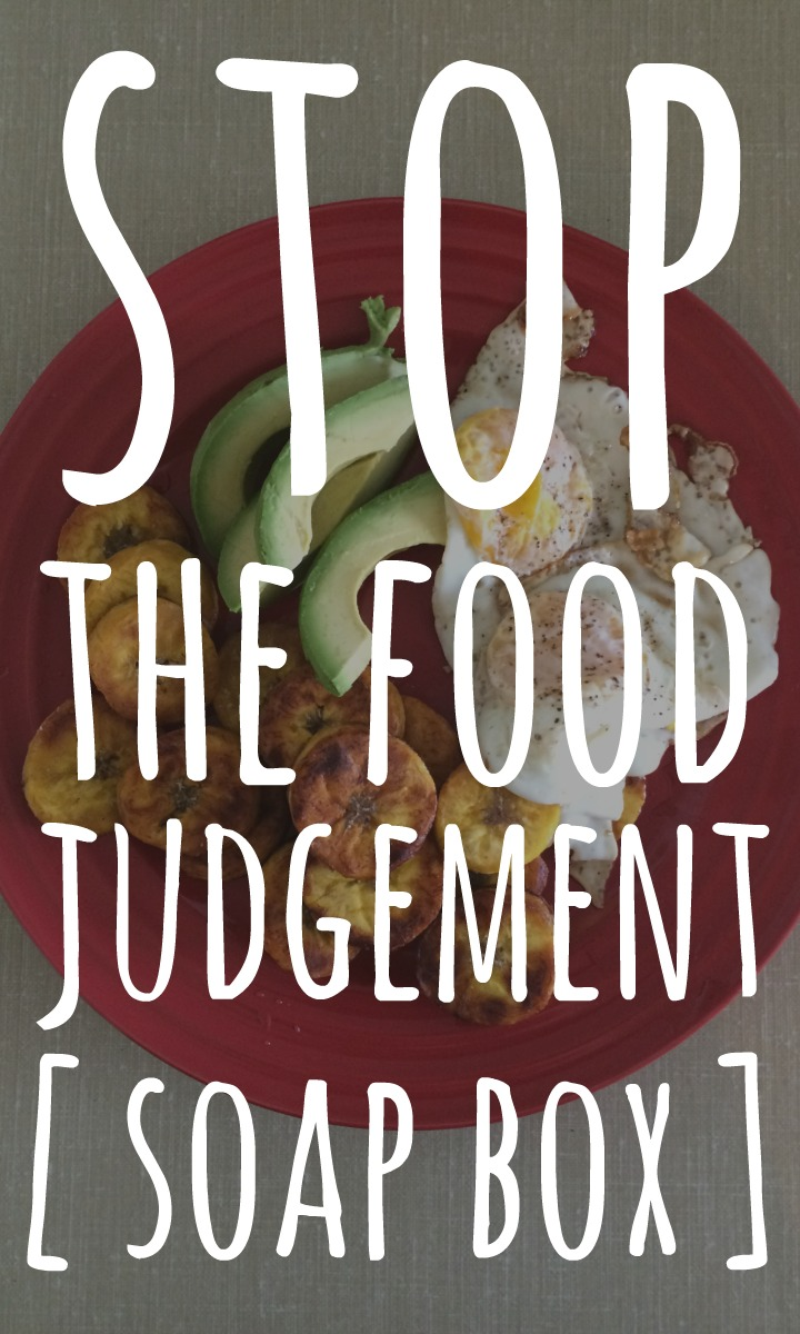 food judgement soapbox